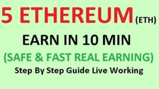 5 ETHEREUM (ETH) EARN IN 10 MIN STEP BY STEP GUIDE WITH LIVE WORKING