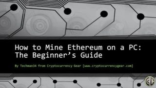 Beginner's Guide To Ethereum Mining – How to Mine Ether on Your PC Fast