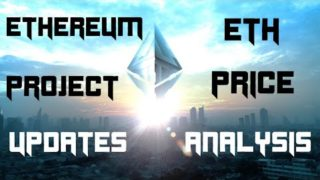 Ethereum Project Updates & Price Analysis; Is ETH a Good Investment in 2020?