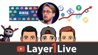 Layer1Live – Burniske Bullish ETH, State of Stablecoins, Blankos/Axie Infinity Announcements
