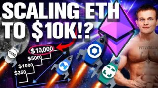 """Scale Eth to 10k!? Yes! But Only If """"THIS HAPPENS"""""""