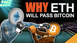 Ethereum WILL Pass Bitcoin in 2021 (DO NOT MISS IT)