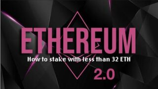 Ethereum 2.0 Staking Guide: Where to Stake with less than 32 ETH