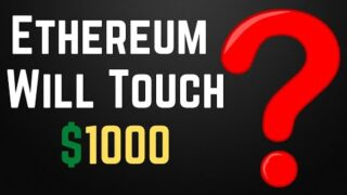 Ethereum Will Touch $1000 ? Ethereum 2.0 News ? Ethereum Latest News and Updates | Ethereum Future