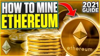 How to Mine Ethereum | 2021 Guide