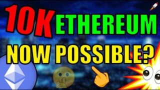 TOO LATE TO INVEST IN ETHEREUM? Price Prediction $10,000 per Ethereum Coin!? Bitcoin News