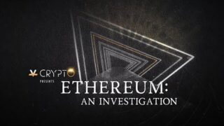 What Is Ethereum? – An Investigation (w/ Raoul Pal, Vitalik Buterin, Joe Lubin, and more)