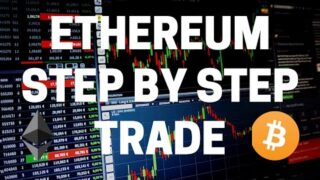 Trading Ethereum (Step By Step) [4K]